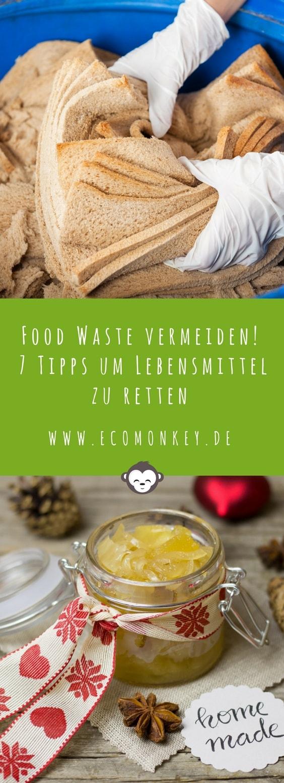 Food Waste vermeiden! 7 Tipps um Lebensmittel zu retten. Ecomonkey.de-min