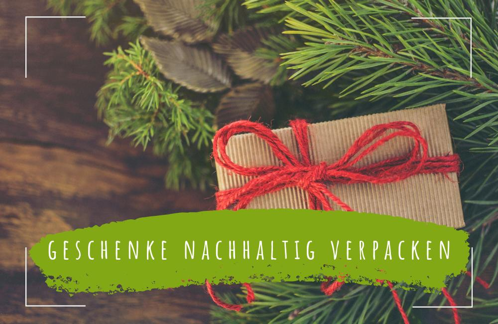 Geschenke Nachhaltig Verpacken 11 Tolle Tipps Ecomonkey