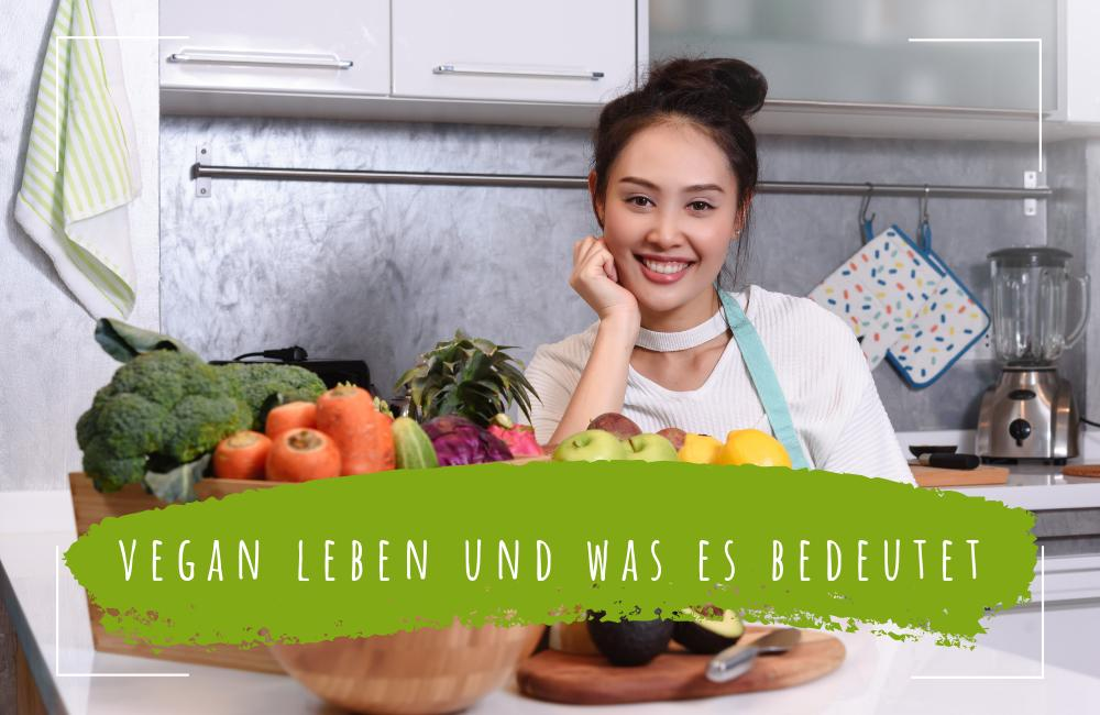 vegan-leben-und-was-es-bedeutet.-Definition-und-Beispiele.-Ist-veganismus-gesund