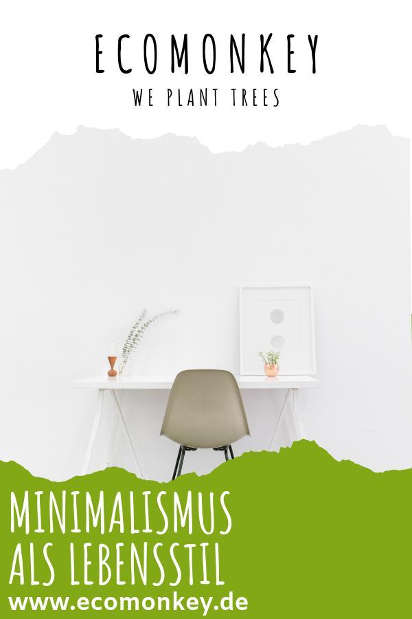 minimalismus als lebensstil - ecomonkey