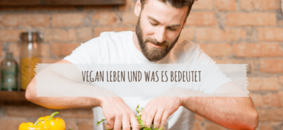 vegan leben und was es bedeutet. Definition und Beispiele. Ist veganismus gesund