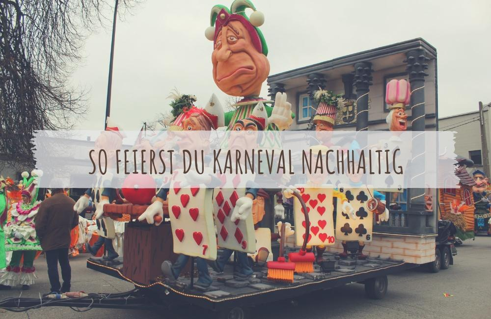 So feierst du Karneval nachhaltig